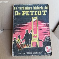 Libros de segunda mano: VERDADERA HISTORIA DR.PETIOT. Lote 174471852