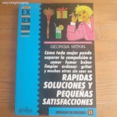 Libros de segunda mano: RÁPIDAS SOLUCIONES Y PEQUEÑAS SATISFACIONES WITKIN, GEORGIA GEDISA (1989) 186PP. Lote 174482399