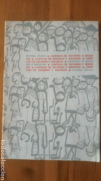 FOLLETO DE ARISTIDES SILVEIRA (CELSO EMILIO FERREIRO), CANTIGAS DE ESCARNIOI E MALDECIR (Libros de Segunda Mano (posteriores a 1936) - Literatura - Otros)