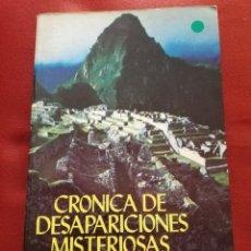 Libros de segunda mano: CRÓNICA DE DESAPARICIONES MISTERIOSAS (GENE BUCHANAN). Lote 174500482
