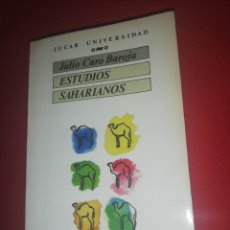 Libros de segunda mano: JULIO CARO BAROJA, ESTUDIOS SAHARIANOS. Lote 174507709