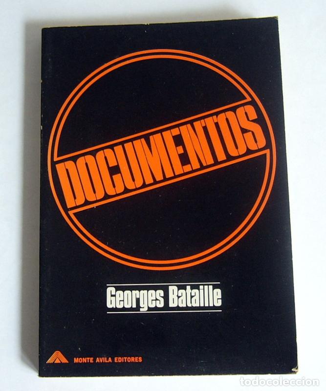 DOCUMENTOS - ENSAYOS - GEOGES BATAILLE - MONTE AVILA EDITORES. VENEZUELA (Libros de Segunda Mano - Pensamiento - Otros)