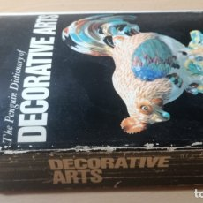 Libros de segunda mano: THE PENGUIN DICTIONARY OF DECORATIVE ARTS EN INGLES - / TEXTO 35 / ARTE OTROS. Lote 174536055