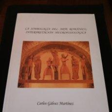 Libros de segunda mano: LA SIMBOLOGÍA DEL ARTE ROMÁNICO, INTERPRETACIÓN NEUROFISIOLÓGICA. Lote 174545448