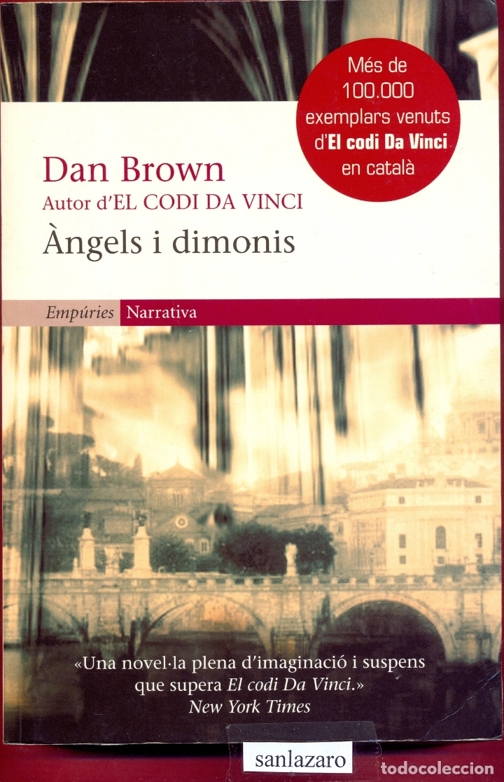 ANGELS I DIMONIS - DAN BROWN- ED. EMPURIES. ESCRITO CATALAN- PAG 573 AÑO 2005 LL3043 (Libros de Segunda Mano - Bellas artes, ocio y coleccionismo - Otros)