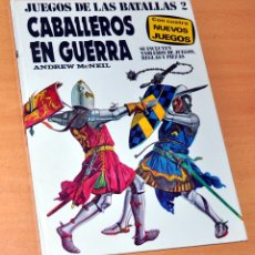 Libros de segunda mano: JUEGO DE LAS BATALLAS 2 - CABALLEROS EN GUERRA - ANDREW MCNEIL - EDITORIAL PLAZA & JANES - AÑO 1977. Lote 174568685