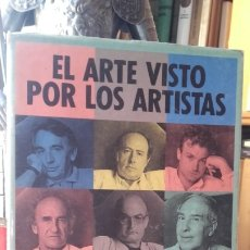 Libros de segunda mano: EL ARTE VISTO POR LOS ARTISTAS, (TAURUS, 1987). JL EDUARDO ARROYO, MIQUEL BARCELO, ANTONIO SAURA.... Lote 174571055