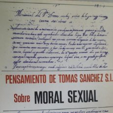 Libros de segunda mano: PENSAMIENTO DE TOMÁS SÁNCHEZ S.I. SOBRE MORAL SEXUAL. MELCHOR BAJÉN ESPAÑOL. Lote 174576384
