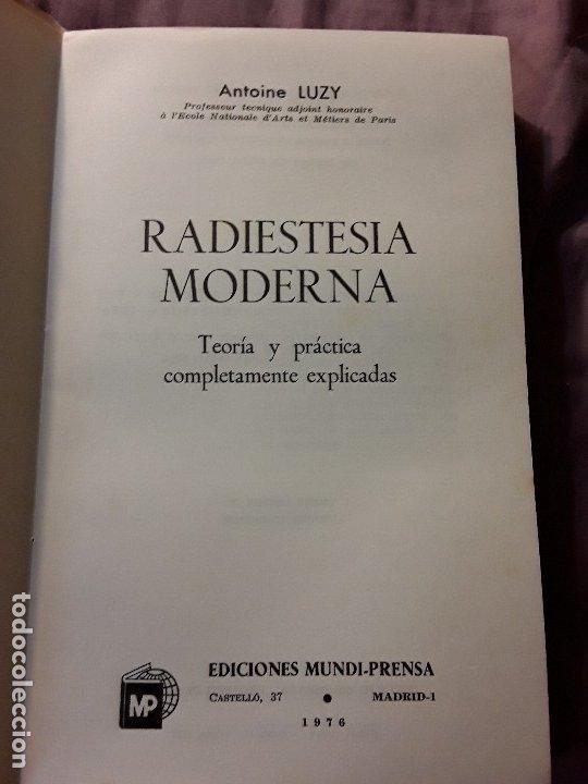 Libros de segunda mano: Radiestesia moderna, de A. Luzy. Único en tc. Mundi-Prensa, 1976. - Foto 5 - 174638295