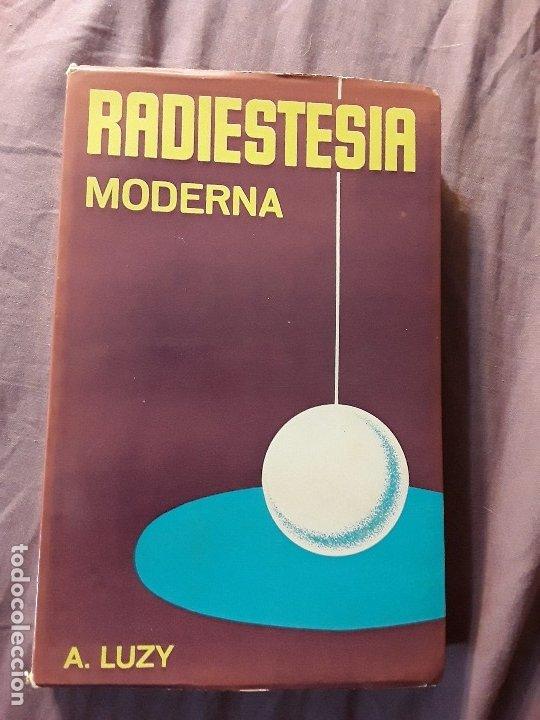 RADIESTESIA MODERNA, DE A. LUZY. ÚNICO EN TC. MUNDI-PRENSA, 1976. (Libros de Segunda Mano - Parapsicología y Esoterismo - Otros)