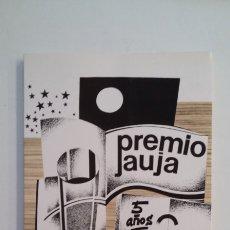 Libros de segunda mano: PREMIO JAUJA 5 AÑOS. (1980-1984). CAJA DE AHORROS DE VALLADOLID. 1985. TDK413. Lote 174885977
