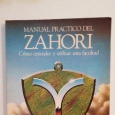 Libros de segunda mano: MANUAL PRÁCTICO DEL ZAHORÍ. CÓMO ENTENDER Y UTILIZAR ESTA FACULTAD. TDK403. Lote 174939074