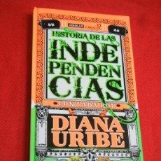 Libros de segunda mano: HISTORIA DE LAS INDEPENDENCIAS CONTADA POR DIANA URIBE - LIBRO + 6 CD - ED.AGUILAR 2009. Lote 174955873