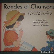Libros de segunda mano: ERNEST VAN DE VELDE: RONDES ET CHANSONS AVEC ACCOMPAGNEMENTS FACILES PARTITURAS CANCIONES INFANTILES. Lote 174982168