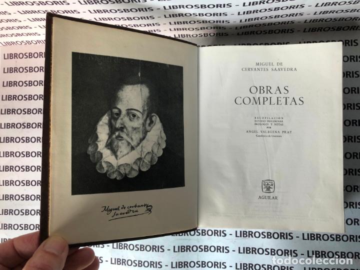 Libros de segunda mano: MIGUEL DE CERVANTES - OBRAS COMPLETAS - AGUILAR - OBRAS ETERNAS - Foto 5 - 174982187