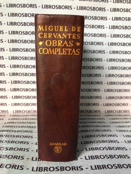 MIGUEL DE CERVANTES - OBRAS COMPLETAS - AGUILAR - OBRAS ETERNAS (Libros de Segunda Mano - Bellas artes, ocio y coleccionismo - Otros)
