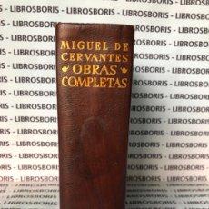 Libros de segunda mano: MIGUEL DE CERVANTES - OBRAS COMPLETAS - AGUILAR - OBRAS ETERNAS. Lote 174982187