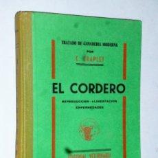 Libros de segunda mano: EL CORDERO. REPRODUCCIÓN-ALIMENTACIÓN-ENFERMEDADES. Lote 174984275
