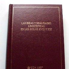 Libros de segunda mano: LAS IDEAS Y REALIDADES LINGÜÍSTICAS EN LOS SIGLOS XVIII Y XIX. UNIVERSIDAD DE CÁDIZ . Lote 174994607