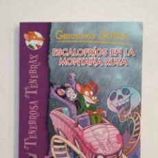 Libros de segunda mano: TENEBROSA TENEBRAX 7. ESCALOFRIOS EN LA MONTAÑA RUSA. GERONIMO STILTON. TDK414. Lote 175001973