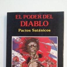 Libros de segunda mano: EL PODER DEL DIABLO. PACTOS SATÁNICOS. - REGINALD BROWN. TDK403. Lote 175004028