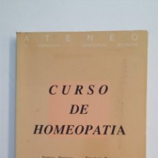 Libros de segunda mano: CURSO DE HOMEOPATÍA. TERESA PASCUAL, TRINIDAD BALLESTER, RICARDO ANCAROLA MIRAGUANO EDICIONES TDK415. Lote 175006030
