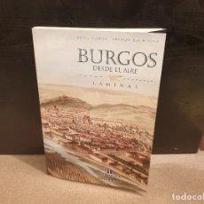 Libros de segunda mano: CARPETA CON 45 LAMINAS CON VISTAS DE BURGOS DESDE EL AIRE...... Lote 175017035