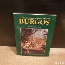 Libros de segunda mano: GUIA DE LOS MONUMENTOS MUNICIPALES DE BURGOS.......1999..... Lote 175018080
