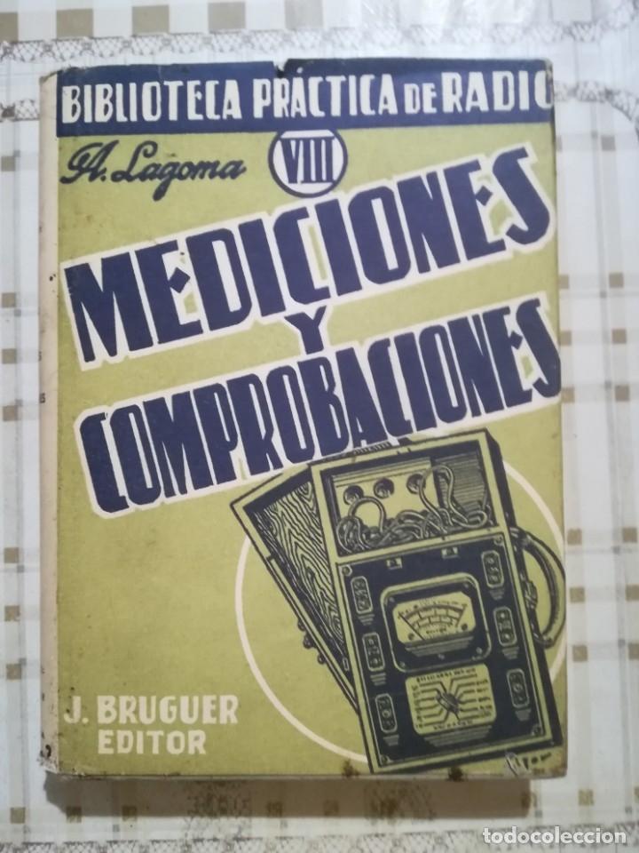 MEDICIONES Y COMPROBACIONES. BIBLIOTECA PRÁCTICA DE RADIO VIII - A. LAGOMA - 1971 (Libros de Segunda Mano - Ciencias, Manuales y Oficios - Otros)