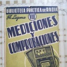 Libros de segunda mano: MEDICIONES Y COMPROBACIONES. BIBLIOTECA PRÁCTICA DE RADIO VIII - A. LAGOMA - 1971. Lote 175026120