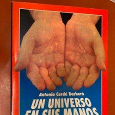 Libros de segunda mano: UN UNIVERSO EN TUS MANOS, QUIROANALISIS . 176PAGS, MIDE 21X15CM. Lote 175026547