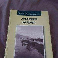 Libros de segunda mano: ANECDOTARIO CHICHARRERO, DE DIEGO SAMBLAS. AULA DE CULTIRA DE TENERIFE, 1995. CANARIAS. EXCELENTE ES. Lote 174662930