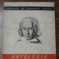 Libros de segunda mano: ANTOLOGIA, JUAN PABLO FORNER. BREVARIOS DEL PENSAMIENTO ESPAÑOL. 1942. W. Lote 175039600