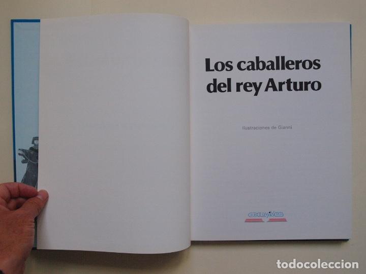 Libros de segunda mano: LOS CABALLEROS DEL REY ARTURO - CLÁSICOS COLOR EDELVIVES - ILUSTRACIONES DE GIANNI - LUÍS VIVES 1988 - Foto 4 - 175087864