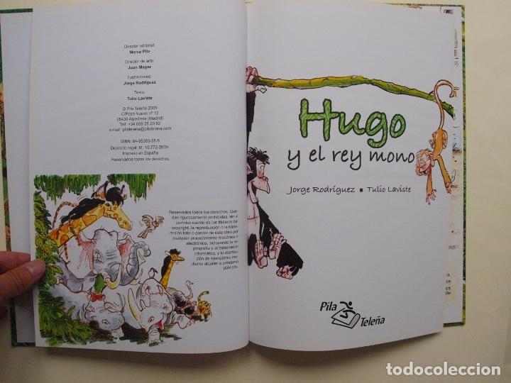 Libros de segunda mano: Hugo y el rey mono - Jorge Rodríguez / Tulio Laviste - Pila Teleña. Madrid, 2009 - Foto 3 - 175089404