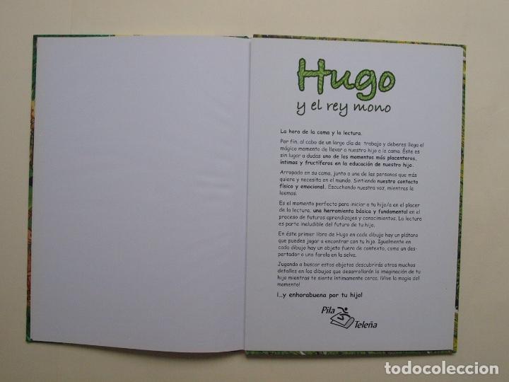 Libros de segunda mano: Hugo y el rey mono - Jorge Rodríguez / Tulio Laviste - Pila Teleña. Madrid, 2009 - Foto 6 - 175089404