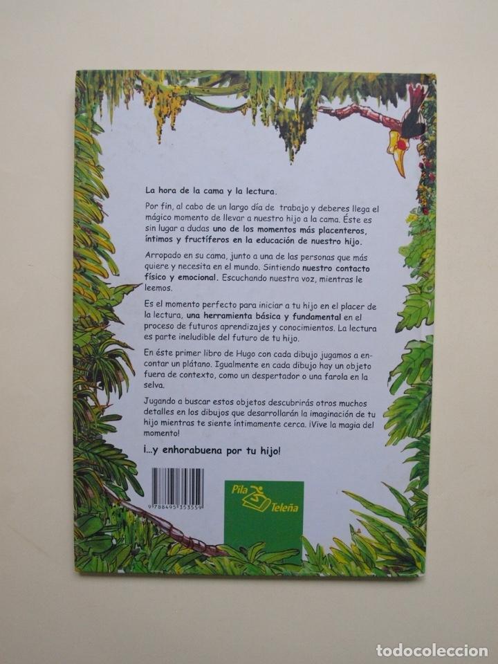 Libros de segunda mano: Hugo y el rey mono - Jorge Rodríguez / Tulio Laviste - Pila Teleña. Madrid, 2009 - Foto 7 - 175089404