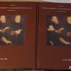 Libros de segunda mano: LOS CONVERSOS Y LA INQUISICIÓN SEVILLANA. VOLS. I Y II. JUAN GIL.. Lote 175102840