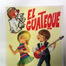Libros de segunda mano: EL GUATEQUE VOL.1. COLABOR. IMPRESO EN COBAS & CIA. AÑO 1975. ED. GOYA. 28 PÁGS. TAPA DURA. Lote 175127518