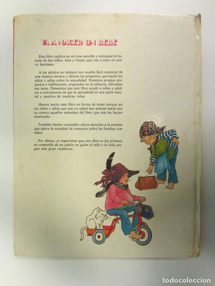 Libros de segunda mano: Va a nacer un bebé. Ana, Oscar y Carlota. Un libro sobre convivencia. Ed. Junior 1981. Tapa dura. - Foto 2 - 254777395