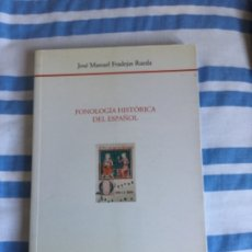 Libros de segunda mano: FONOLOGÍA HISTÓRICA DEL ESPAÑOL. FRADEJAS.. Lote 175131389