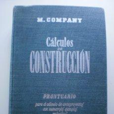 Libros de segunda mano: CALCULOS DE CONSTRUCCION. PRONTUARIO. Lote 175180375
