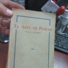 Libros de segunda mano: EL ARTE DE PENSAR, J.BLAMES. L.5798-839. Lote 175184487