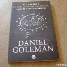 Libros de segunda mano: EL CEREBRO Y LA INTELIGENCIA EMOCIONAL: NUEVOS DESCUBRIMIENTOS. DANIEL GOLEMAN.EDICIONES BSA 2012. Lote 175157962