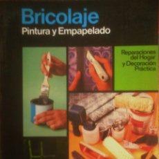 Libros de segunda mano: SANTIAGO PEY ESTRANY -MARTI PEY GRAU -- ENCICLOPEDIA CEAC DEL BRICOLAGE Vº2 (PINTURA Y EMPAPELADO). Lote 175256714