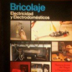Libros de segunda mano: SANTIAGO PEY ESTRANY -MARTI PEY GRAU -- ENCICLOPEDIA CEAC DEL BRICOLAGE Vº5 (ELECTRICIDAD Y ELECTROD. Lote 175257138