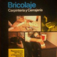 Libros de segunda mano: SANTIAGO PEY ESTRANY -MARTI PEY GRAU -- ENCICLOPEDIA CEAC DEL BRICOLAGE Vº6 (CARPINTERÍA Y CERRAJER. Lote 175257283