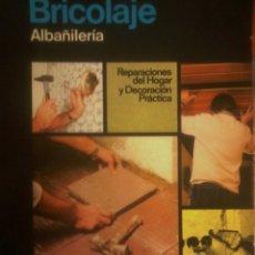 Libros de segunda mano: SANTIAGO PEY ESTRANY -MARTI PEY GRAU -- ENCICLOPEDIA CEAC DEL BRICOLAGE Vº8 (ALBAÑILERÍA). Lote 175257474