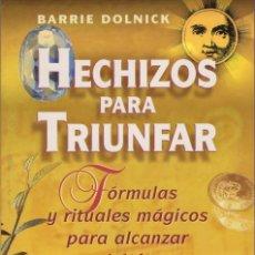 Libros de segunda mano: HECHIZOS PARA TRIUNFAR. Lote 175261743