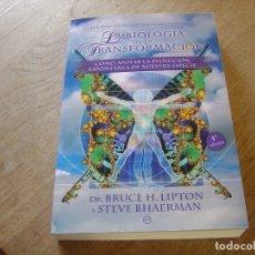 Libros de segunda mano: LA BIOLOGÍA DE LA TRANSFORMACIÓN. DR. BRUCE H. LIPTON Y STEVE BHAERMAN. LA ESFERA D LOS LIBROS 2010. Lote 211786090